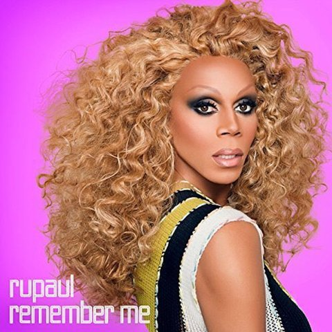 rupaul remember me album